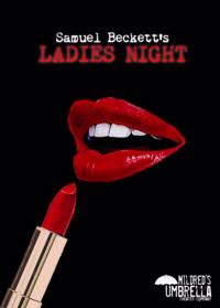 LADIES' NIGHT WITH SAMUEL BECKETT in Houston