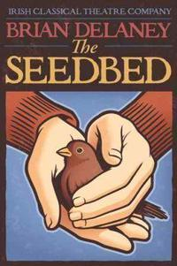 The Seedbed in Broadway