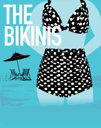 The Bikinis in Broadway