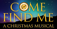 Come Find Me - A Christmas Musical in Dallas