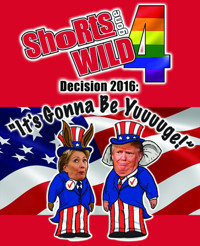 Shorts Gone Wild 4: Decision 2016 in Miami