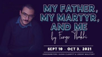 My Father, My Martyr, and Me in Washington, DC