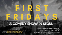 Seoul City Improv - SCI First Fridays in South Korea