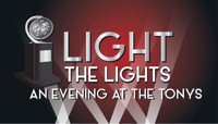 Light The Lights -An Evening At The Tonys in Broadway