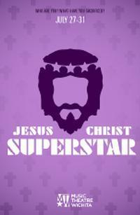 Jesus Christ Superstar in Wichita