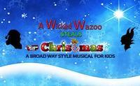 A Wicked Wazoo Steal Christmas in Broadway