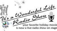 It's a Wonderful Life Radio Show in Broadway