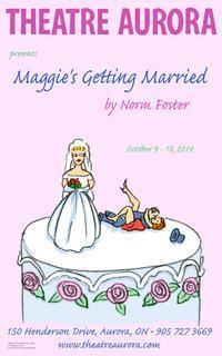 Maggie's Getting Married in Toronto