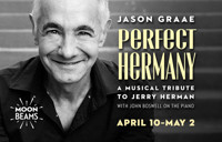 PERFECT HERMANY: A MUSICAL TRIBUTE TO JERRY HERMAN in San Francisco