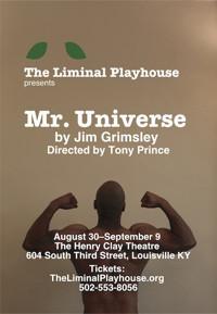 Mr. Universe by Jim Grimsley in Louisville