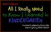 All I Really Need to Know I Learned in Kindergarten in Houston
