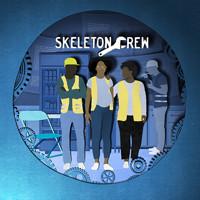 Skeleton Crew in Philadelphia
