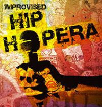 An Improvised Hip Hopera in Seattle