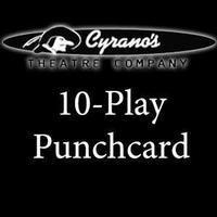 Cyrano's 10-Play Punchcard in Broadway