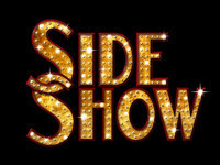 Side Show in Broadway