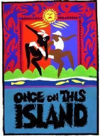 Once on this Island in Rockland / Westchester