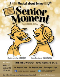 Senior Moment: A New Musical About Being Old(ish) in Toronto