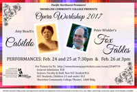 Opera Workshop 2017 - Amy Beach's Cabildo and Peter Winkler's Fox Tales in Seattle