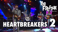 HeartBreakers 2 (The Fab Four Live Stream) in Los Angeles