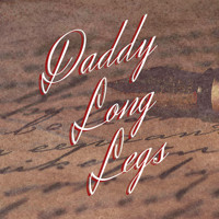 DADDY LONG LEGS in Minneapolis / St. Paul