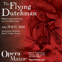 The Flying Dutchman in Maine