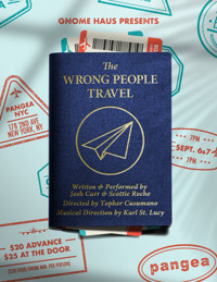 The Wrong People Travel in Off-Off-Broadway