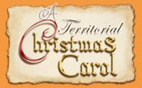 A TERRITORIAL CHRISTMAS CAROL in Broadway