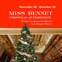 Miss Bennet: Christmas at Pemberley in San Antonio