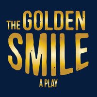 The Golden Smile in Other New York Stages