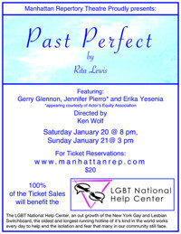 Past Perfect by Rita Lewis - Benefit for The LGBT National Help Center in Off-Off-Broadway