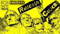 Raucous Caucus: Box Wine Theatre's Annual 10-Minute Political Play Festival in Other New York Stages