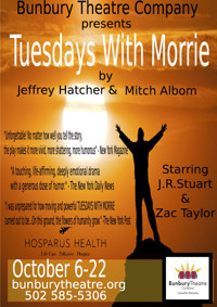 TUESDAYS WITH MORRIE in Louisville