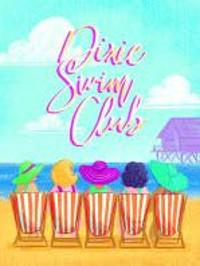 Dixie Swim Club in Broadway