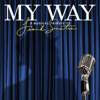 My Way: A Musical Tribute to Frank Sinatra in Milwaukee, WI