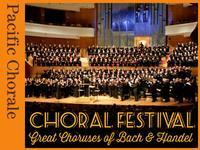 Pacific Chorale's Choral Festival in Broadway