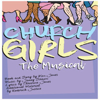 CHURCH GIRLS, the musical in Broadway