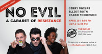 No Evil: A Cabaret of Resistance in Other New York Stages