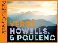 Verdi, Howells & Poulenc in Costa Mesa
