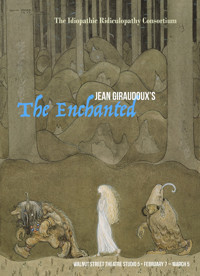 The Enchanted by Jean Giraudoux in Broadway