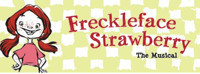 Freckleface Strawberry at The Noel S. Ruiz Theatre in Broadway