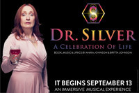 Dr. Silver: A Celebration of Life in Broadway