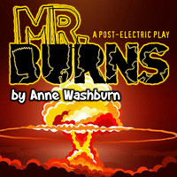 Mr. Burns... A Post Apocalyptical Play in Fort Lauderdale