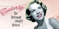 Tenderly: The Rosemary Clooney Musical in Santa Barbara