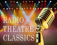 Sherlock Holmes, Radio Theatre Classic in Albuquerque