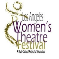 Los Angeles Women's Theatre Festival- Defining Moments in Los Angeles