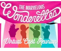 The Marvelous Wonderettes Virtual Cast Reunion in Los Angeles