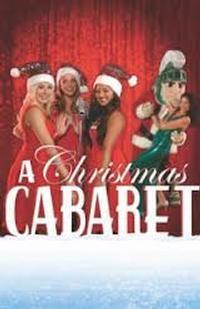 A Spectacular Christmas CABARET! in Kansas City