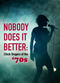 Nobody Does It Better: Chick Singers in Milwaukee, WI