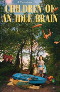 Children of an Idle Brain in San Francisco