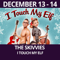The Skivvies - I Touch My Elf in Off-Off-Broadway